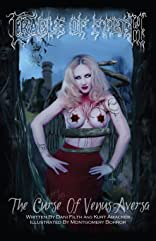 Cradle of Filth: The Curse of Venus Aversa Vol. 1