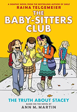 The Truth About Stacey: Full Color Edition (The Baby-Sitters Club Graphix #2)
