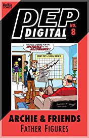 PEP Digital #8: Archie & Friends Father Figures