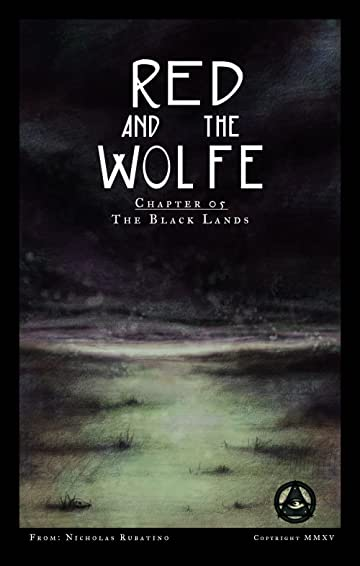 Red and the Wolfe #5: The Black Lands