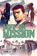 Left on Mission #1