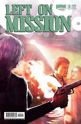 Left on Mission #2 (of 5)