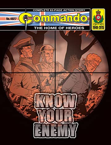 Commando #4827: Know Your Enemy