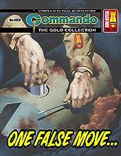 Commando #4828: One False Move...