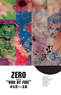 Zero Vol. 4: Who By Fire