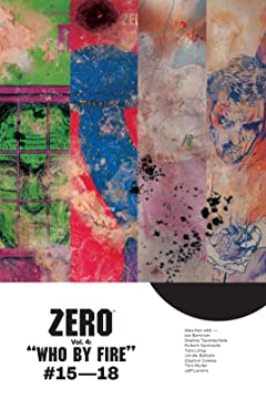 Zero Tome 4: Who By Fire