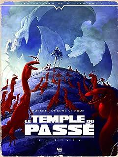 Le Temple du passé Vol. 2: Envol