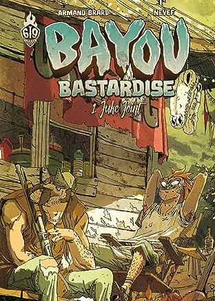 Bayou Bastardise Vol. 1: Juke Joint