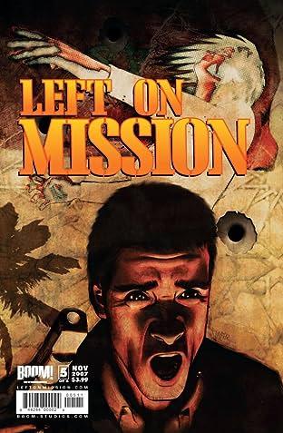 Left on Mission #5 (of 5)