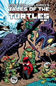 Teenage Mutant Ninja Turtles: Tales of the TMNT Vol. 7
