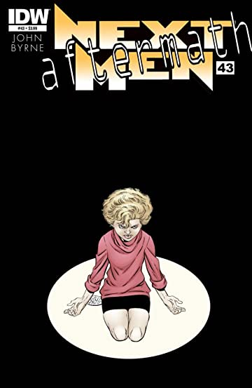 John Byrne's Next Men: Aftermath #43