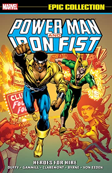 Power Man & Iron Fist Epic Collection: Heroes For Hire