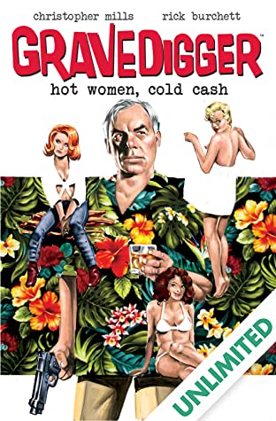 Gravedigger Vol. 1: Hot Women, Cold Cash