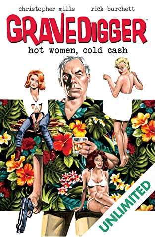 Gravedigger Vol. 1: Hot Women, Cold Cash