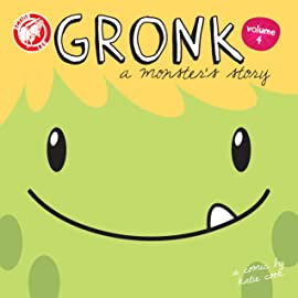 Gronk: A Monster's Story Vol. 4