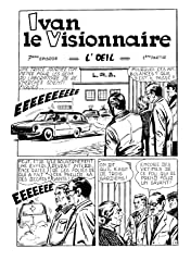 IVAN LE VISIONNAIRE Vol. 4: L'Oeil
