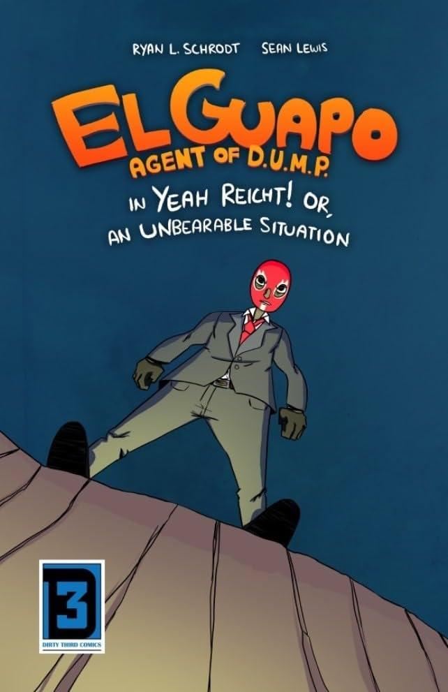 El Guapo, Agent of D.U.M.P. #1