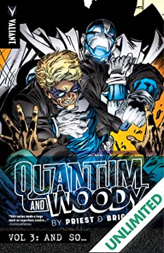 Quantum and Woody by Priest & Bright Vol. 3: And So...