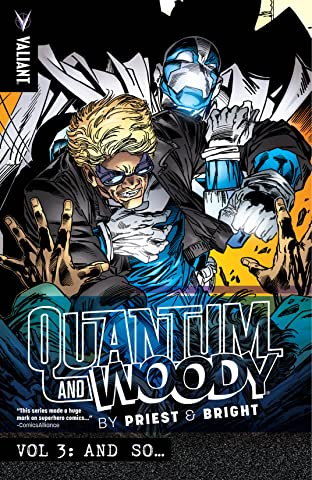 Quantum and Woody by Priest & Bright Tome 3: And So...