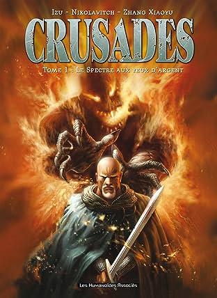Crusades Tome 1: Le spectre aux yeux d'argent