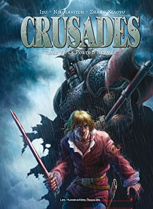 Crusades Tome 2: La Porte d'Hermès