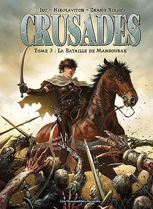 Crusades Tome 3: La Bataille de Mansourah