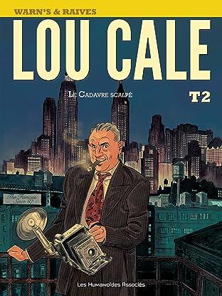 Lou Cale Tome 2: Le Cadavre scalpé