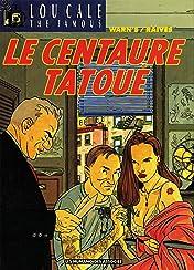 Lou Cale Vol. 5: Le Centaure tatoué