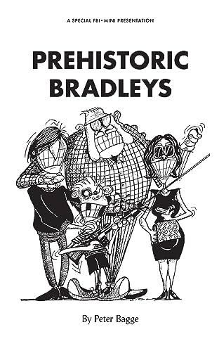 Prehistoric Bradleys