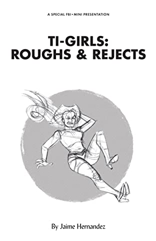 Ti-Girls: Roughs and Rejects