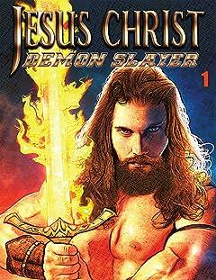 Jesus Christ Demon Slayer #1