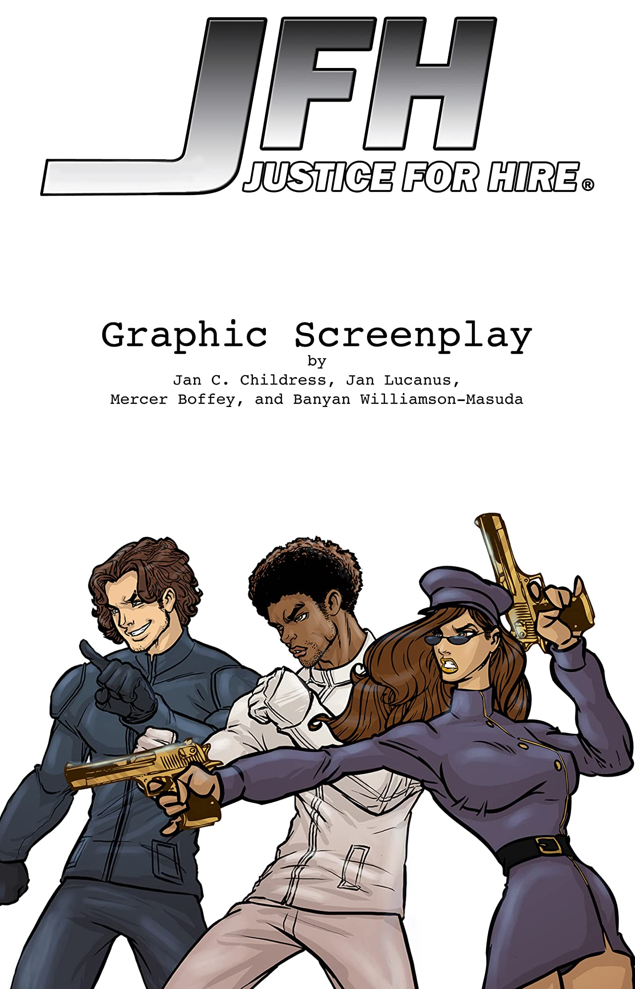 JFH: Justice For Hire - Graphic Screenplay