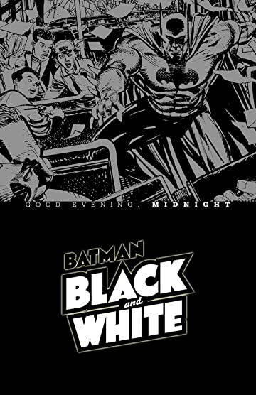 Batman Black & White: Good Evening, Midnight