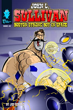 John L. Sullivan Boston Strong Boy In Space #3