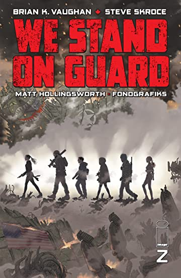 We Stand On Guard #2 (of 6)