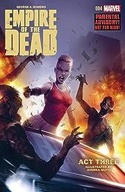 George Romero's Empire of the Dead: Act Three #4 (of 5)