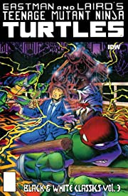 Teenage Mutant Ninja Turtles: Black & White Classics Vol. 3