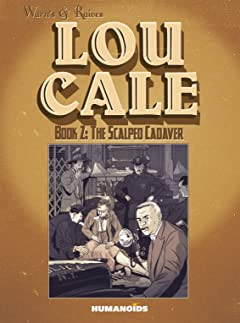 Lou Cale Tome 2: The Scalped Cadaver