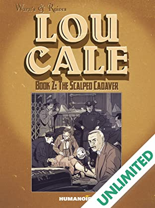 Lou Cale Vol. 2: The Scalped Cadaver
