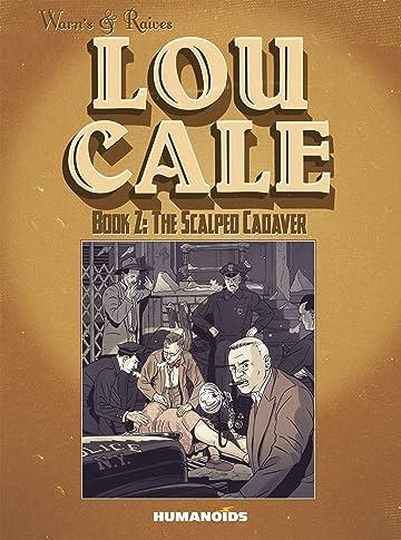 Lou Cale Vol. 2: The Scalped Cadaver
