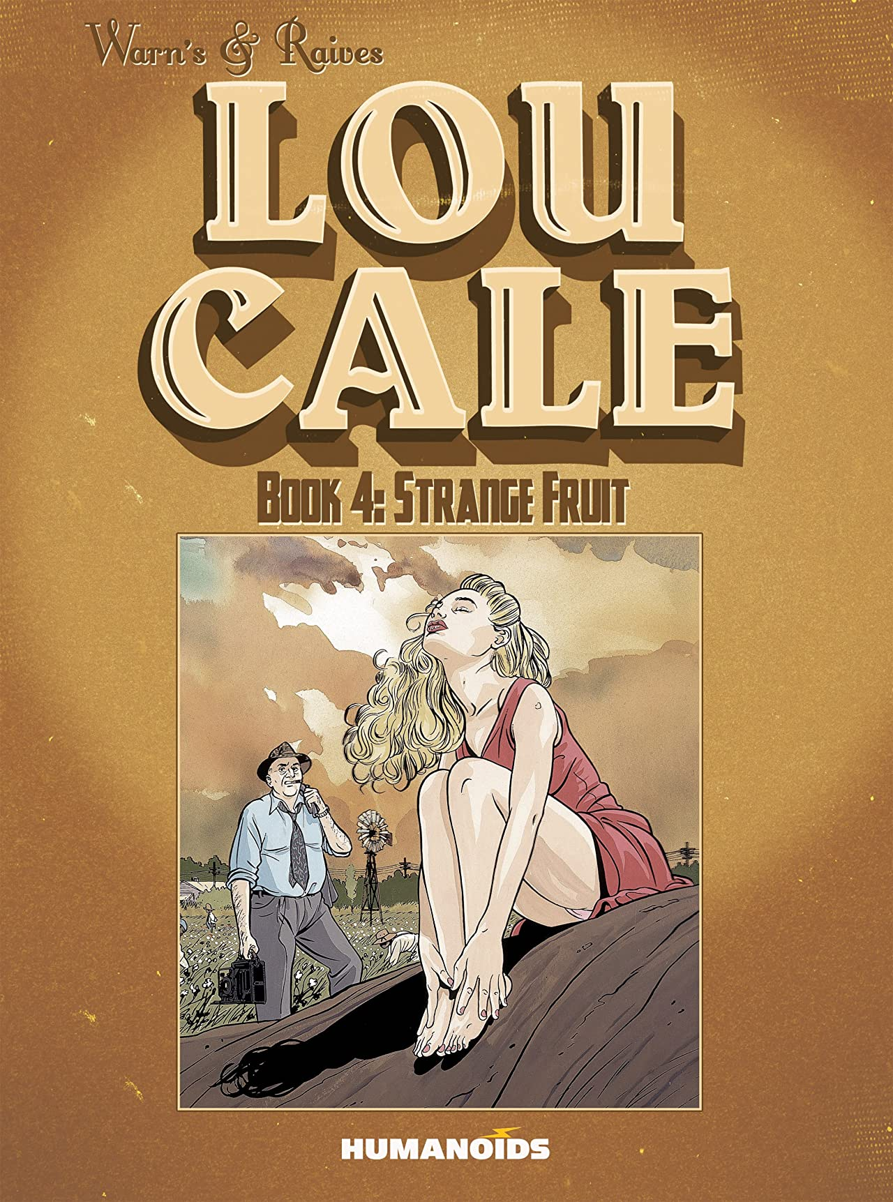 Lou Cale Vol. 4: Strange Fruit