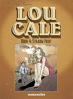 Lou Cale Tome 4: Strange Fruit