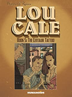 Lou Cale Tome 5: The Centaur Tattoo