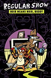 Regular Show Vol. 2: Noir Means Noir, Buddy