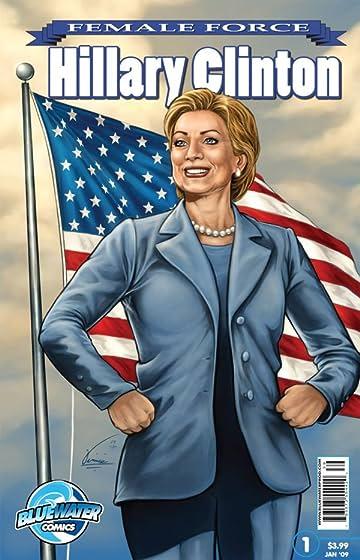 Female Force: Hillary Clinton