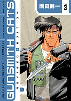 Gunsmith Cats Revised Edition Vol. 3