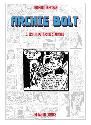 ARCHIE BOLT Vol. 3: Les Lilliputiens de Starward