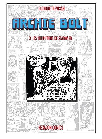 ARCHIE BOLT Vol. 3: Les Lilliputiens de Starward