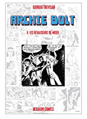 ARCHIE BOLT Vol. 8: Les dévaliseurs de Musée