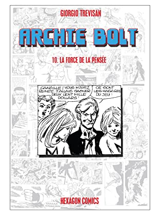 ARCHIE BOLT Vol. 10: La Force de la Pensée